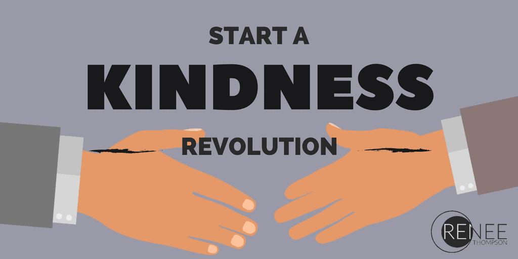Start a Kindness Revolution