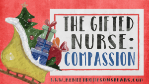 The Gifted Nurse - Compassion