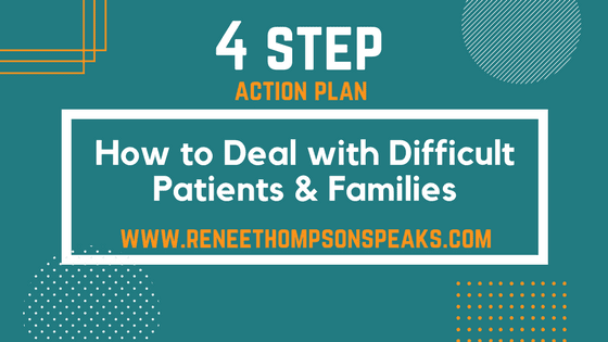 4 Step Action Plan: How to Deal with Difficult Patients