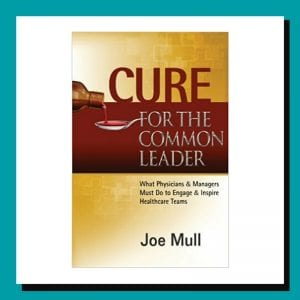 Cure for the Common Leader by Joe Mull