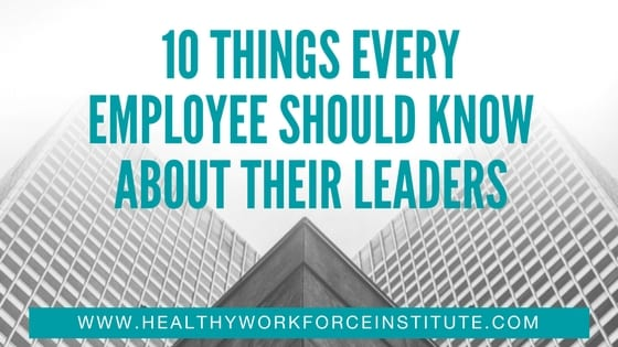 10 Things Every Employee Should Know About Their Leaders